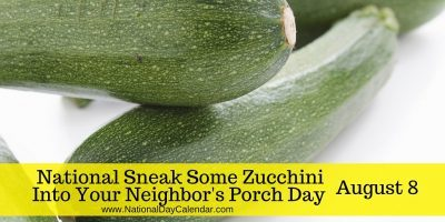 National-Sneak-Some-Zucchini-Into-Your-Neighbors-Porch-Day-August-8-e1469735513171.jpg